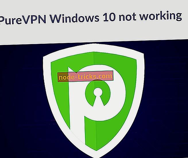 FIX: PureVPN ne radi u sustavu Windows 10